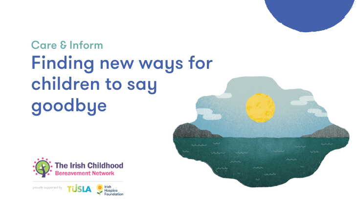 Finding new ways for children to say goodbye