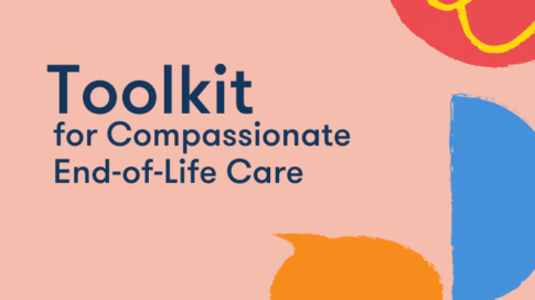 Toolkit for Compassionate End of Life care