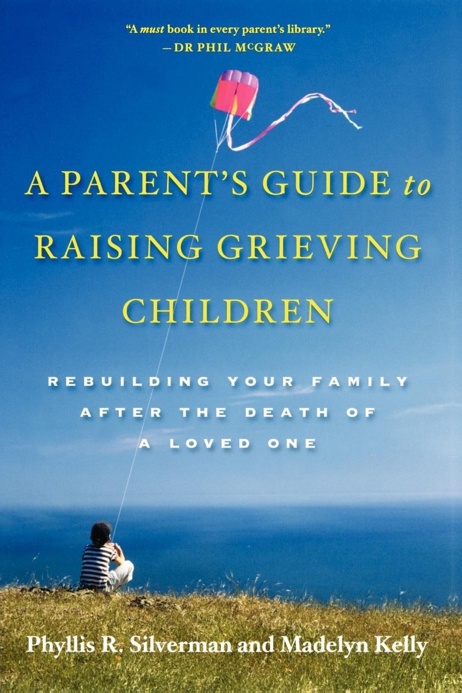 parents guide raising grieving children