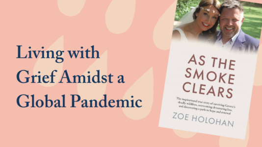 Living with Grief amidst a global pandemic